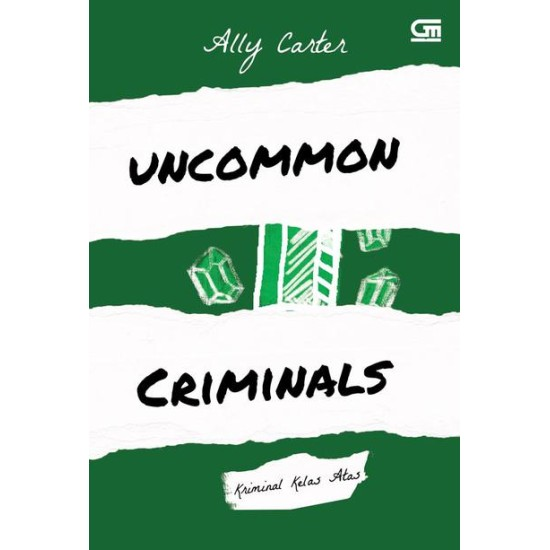 Heist Society#2: Kriminal Kelas Atas (Uncommon Criminals)