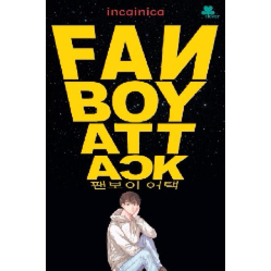 Fan Boy Attack