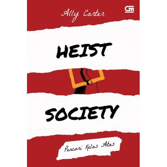 Heist Society#1: Pencuri Kelas Atas (Heist Society)