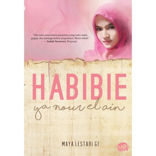 Habibie Ya Nour El Ain
