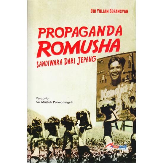Propaganda Romusha Sandiwara Dari Jepang