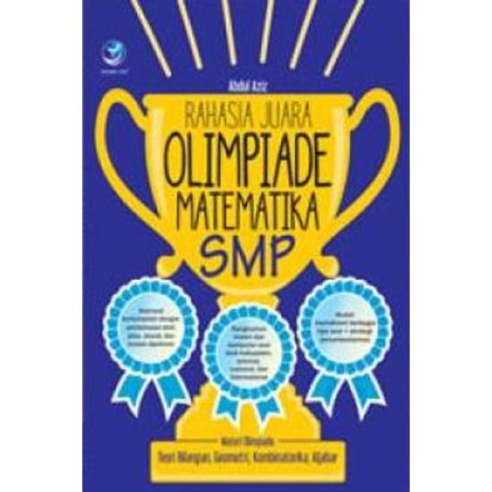 Rahasia Juara Olimpiade Matematika SMP