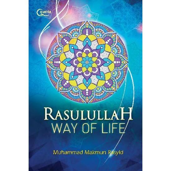 Rasulullah Way of Life