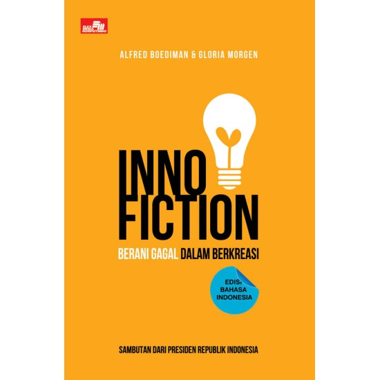 Inno-Fiction: Berani Gagal dalam Berkreasi