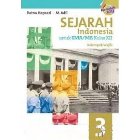 Sejarah Indonesia SMA Jilid 3 Kurikulum 2013