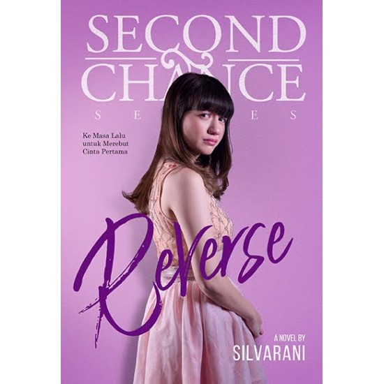 Second Chance Series: Reverse