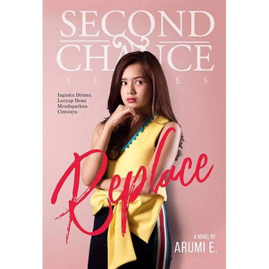 Second Chance Series: Replace