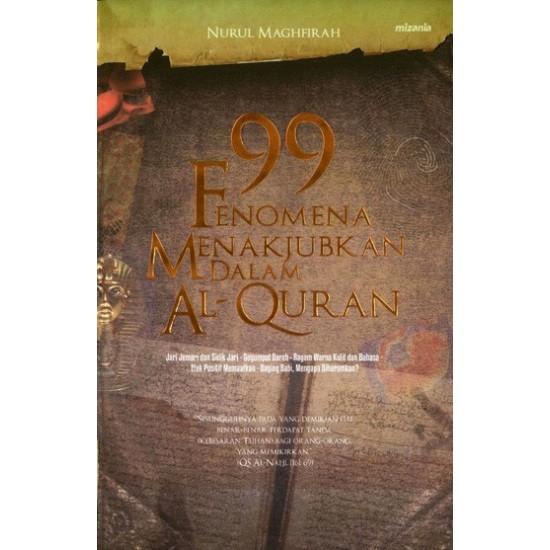 99 Fenomena Menakjubkan Dalam Al Quran