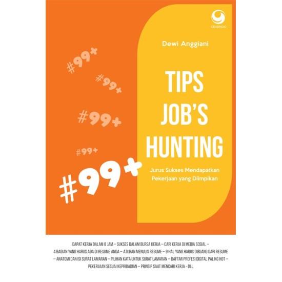99+ Tips Jobs Hunting