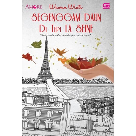 Amore: Segenggam Daun Di Tepi La Seine