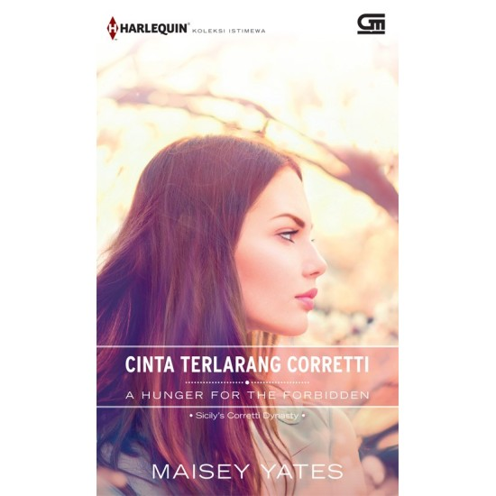 Harlequin Koleksi Istimewa: Cinta Terlarang Corretti (A Hunger For The Forbidden)