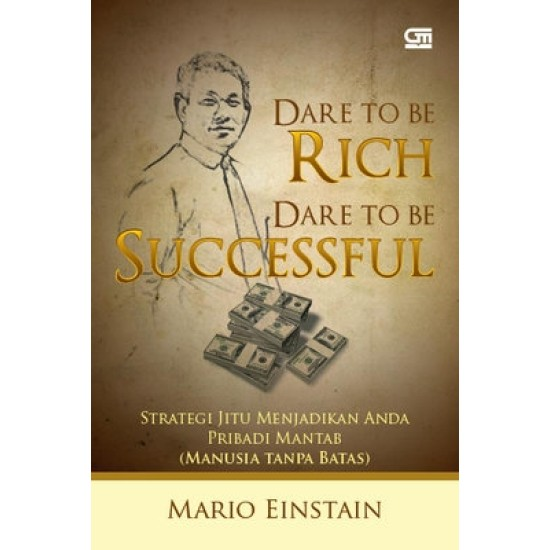 Dare to Be Rich, Dare to Be Successful
