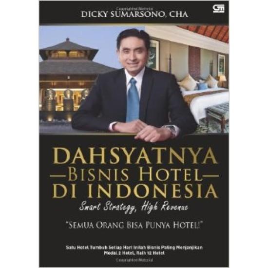 Dahsyatnya Bisnis Hotel di Indonesia
