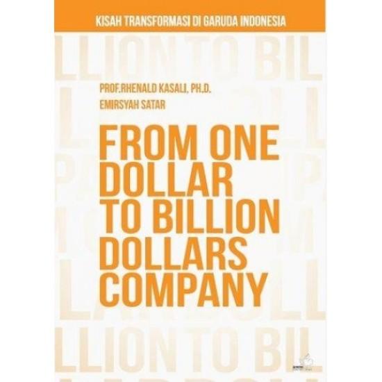 From One Dollar to Billion Dollars Company