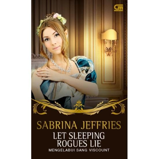 Historical Romance: Mengelabui Sang Viscount ( Let Sleeping Rogues Lie)