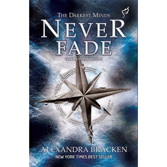 Trilogy The Darkest Minds : Never Fade - Takkan Pernah Pudar