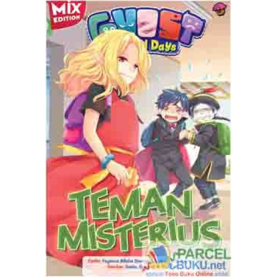 Ghost School Days Mix Ed : Teman Misterius