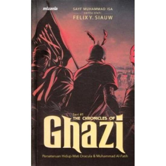 Seri #1: The Chronicles Of Ghazi