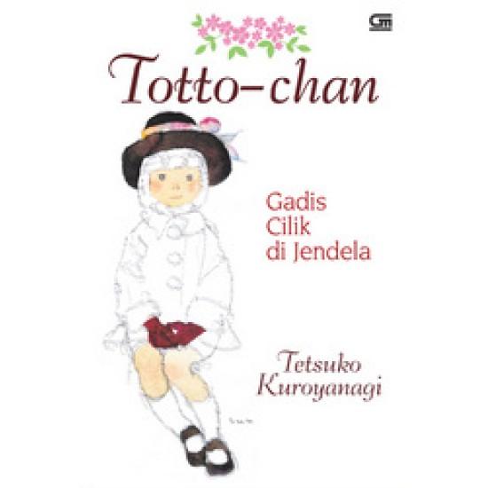 Totto-chan : Gadis Cilik di Jendela (HC)
